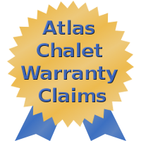 Atlas Chalet Warranty Claims